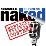 Small Business Naked Mic