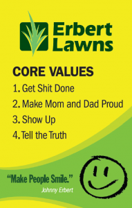 Erbert Lawns Core Values